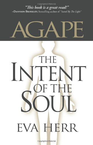 Agape, the Intent of the Soul PDF