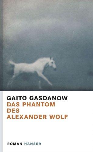 Buchseite und Rezensionen zu 'Das Phantom des Alexander Wolf: Roman' von Gaito Gasdanow