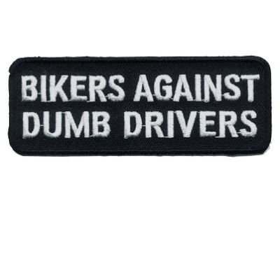 Bikers Against Dumb Drivers Funny Motorcycle MC Club Biker Vest Patch PAT-0248