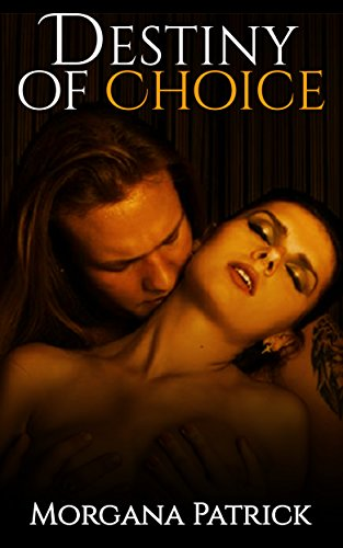 Romance: Destiny of Choice: Contemporary New Adult Paranormal Romance (Dark Protector: Legacy of the Goddess Book 4)