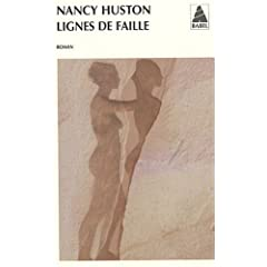 Ligne de faille de Nancy Huston dans Roman contemporain francais 41nDZX7lxVL._AA240_
