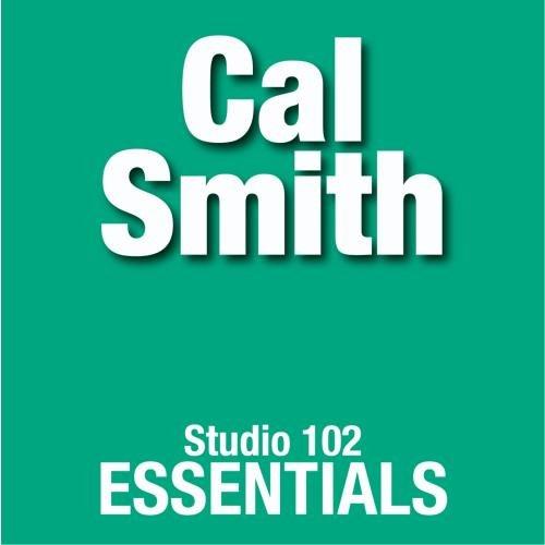 Cal Smith: Studio 102 Essentials