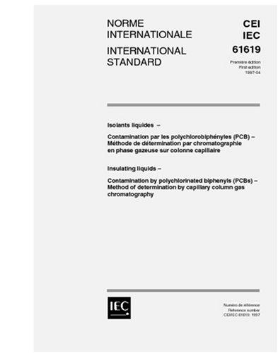 IEC 61619 Ed. 1.0 b:1997, Insulating liquids - Contamination