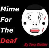 img - for Mime for the Deaf (Rapture & Rupert Book 1) book / textbook / text book