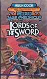Lords of the Sword (Wizard War Chronicles) (0451450655) by Cook, Hugh