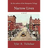 Narrow Lives ~ Tyler R Tichelaar