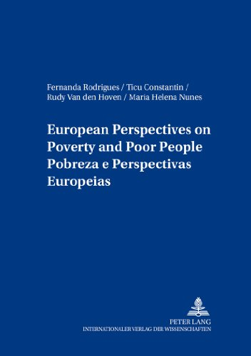 european-perspectives-on-poverty-and-poor-people-pobreza-e-perspectivas-europeias-european-social-in
