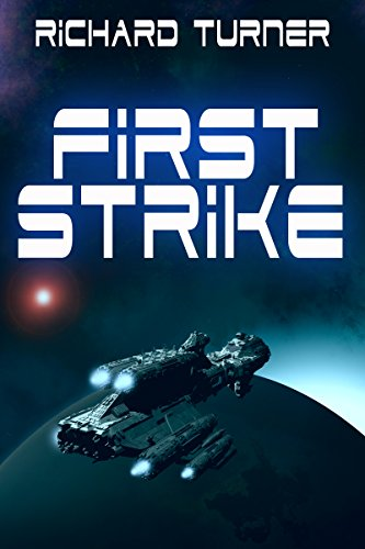 First Strike by Richard Turner ebook deal