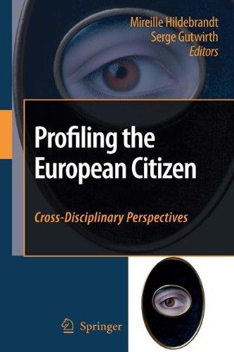 Profiling the European Citizen: Cross-Disciplinary Perspectives