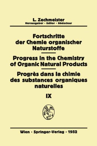 Fortschritte der Chemie Organischer Naturstoffe/Progress in the Chemistry of Organic Natural Products/Progrès Dans La C