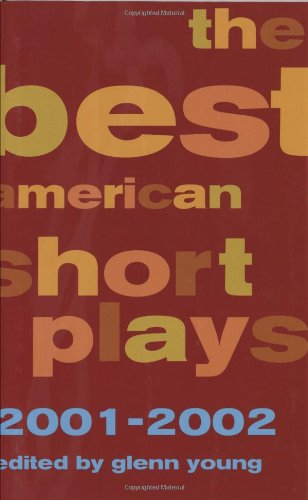 The Best American Short Plays 2001-2002: Hardcover