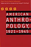 American Anthropology, 1921-1945: Papers from the American Anthropologist