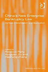 China's New Enterprise Bankruptcy Law (Markets and the Law)