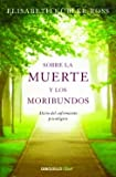 img - for Sobre la muerte y los moribundos book / textbook / text book