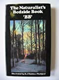 Naturalist's Bedside Book (0718119274) by BB