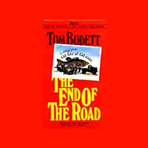 The End of the Road | [Tom Bodett]