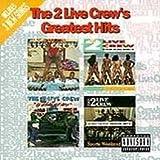 echange, troc 2 Live Crew - Greatest Hits