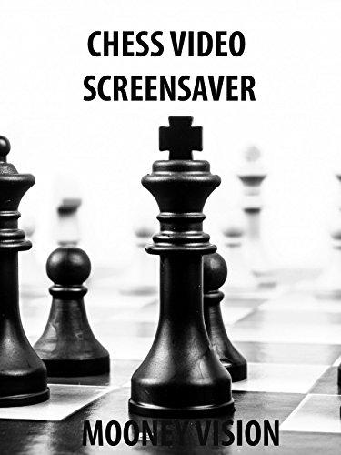 Chess Video Screensaver Set To Music