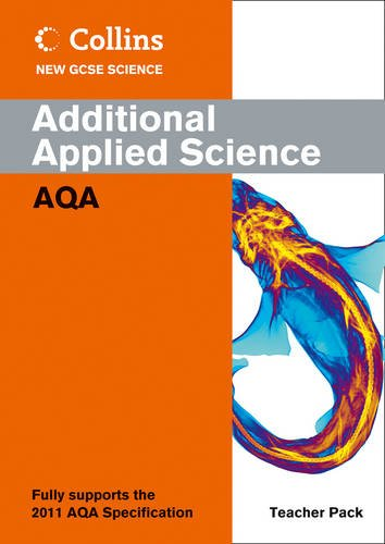 Additional Applied Science Teacher Pack: AQA (Collins New GCSE Science) PDF