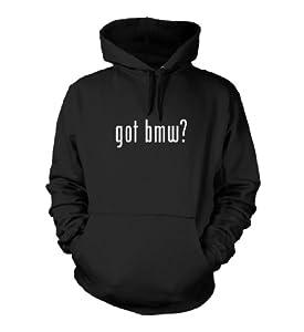 got bmw? Funny Hoodie Sweatshirt Hoody Humor - Many Sizes and Colors!