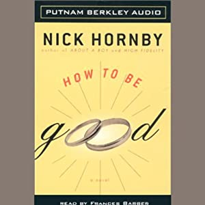 How to be Good | [Nick Hornby]