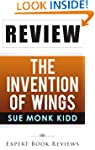 The Invention of Wings: by Sue Monk K...