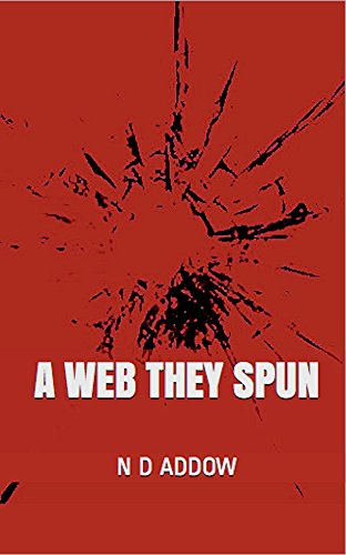 Book: A Web They Spun by N D Addow