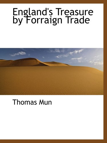 England's Treasure by Forraign Trade