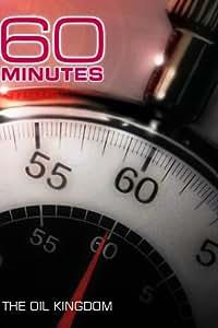 60 Minutes - The Oil Kingdom (December 7, 2008)