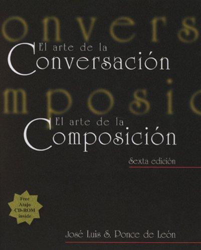 El arte de la conversacion, El arte de la composicion...