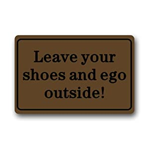 Leave Your Shoes And Ego Outside High Quality Of Design