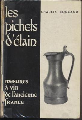 Les Pichets Mesures Ancienne France