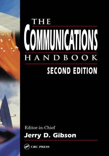 The Communications Handbook (Electrical Engineering Handbook)