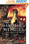 The Hammer of Witches: A Complete Tra...