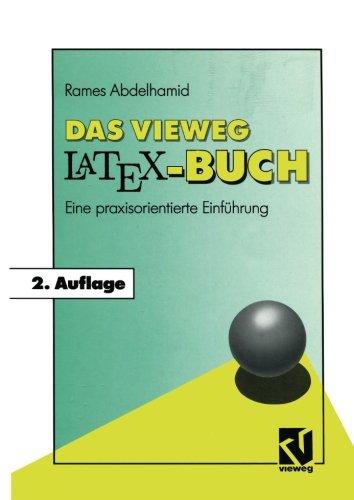 Das Vieweg LATEX-Buch: Eine praxisorientierte Einführung  [Abdelhamid, Rames] (Tapa Blanda)