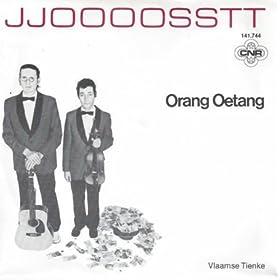 Jjoooosstt - Orang Oetang / Vlaamse Tienke