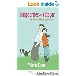 Raspberries and Vinegar (A Farm Fresh Romance)