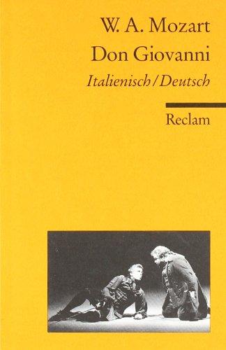 Don Giovanni: Ital. /Dt: Der bestrafte Verführer oder Don Giovanni. Komödie in zwei Akten. Textbuch Italienisch/Deutsch