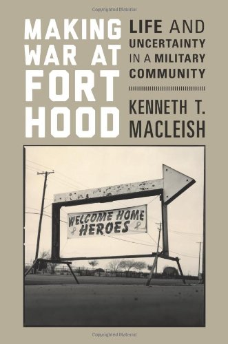 Sale alerts for Princeton University Press Making War at Fort Hood: Life and Uncertainty in a Military Community - Covvet