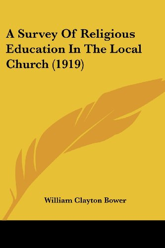 A Survey of Religious Education in the Local Church (1919)