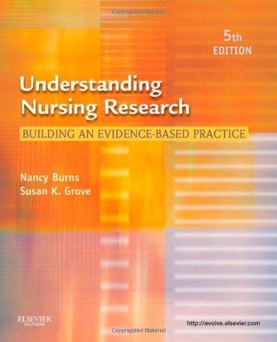 Understanding Nursing Research: Building an Evidence-Based...