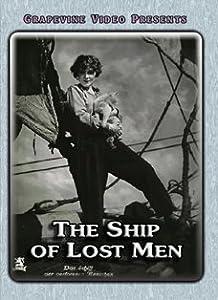 Ship of Lost Men (Das Schiff der verlorenen Menschen)