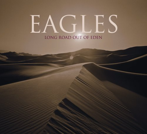 Eagles - Long Road Out Of Eden (Disc 1 - Zortam Music