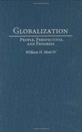 Globalization: People, Perspectives, and Progress