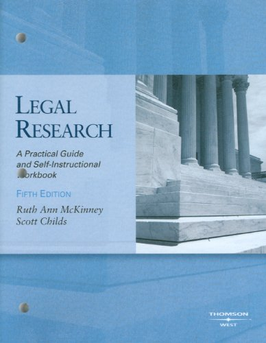 Legal Research: A Practical Guide and Self-Instructional...