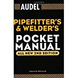 img - for Audel Pipefitter's and Welder's Pocket Manual [Paperback] [2003] All New 2nd Edition Ed. Charles N. McConnell book / textbook / text book