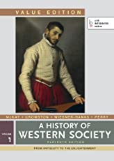 History of Western Society, Value Edition, Volume I: 1