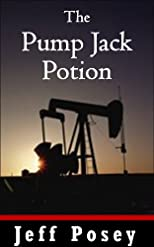 The Pump Jack Potion: a short story