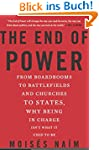 The End of Power: From Boardrooms to...