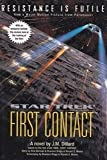 img - for Star Trek First Contact (Star Trek The Next Generation) book / textbook / text book